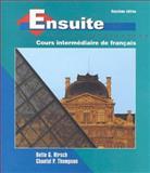 Ensuite : Cours Intermédiaire de Français, Hirsch, Bette G. and Thompson, Chantal P., 0070290954