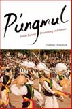 P'ungmul : South Korean Drumming and Dance, Hesselink, Nathan, 0226330958