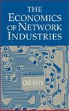The Economics of Network Industries, Shy, Oz, 0521800951