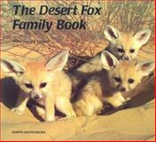 The Desert Fox Family Book, Hans Gerold Laukel, 0735810958