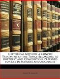 Rhetorical Method, Henry W. Jameson, 114741095X