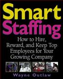 Smart Staffing, Wayne Outlaw, 1574100955