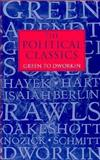The Political Classics : Green to Dworkin, , 0198780958