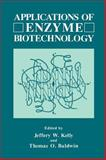 Applications of Enzyme Biotechnology, , 0306440954