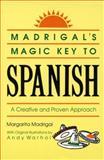 Madrigal's Magic Key to Spanish, Margarita Madrigal, 0385410956