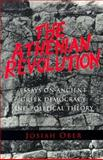 The Athenian Revolution : Essays on Ancient Greek Democracy and Political Theory, Ober, Josiah, 0691010951