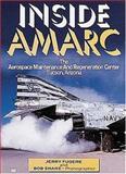 Inside Amarc, Fugere, Jerry and Shane, Bob, 0760310955