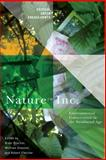 Nature Inc : Environmental Conservation in the Neoliberal Age, , 0816530955