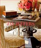Jay Jeffers: Collected Cool, Jay Jeffers and Alisa Carroll, 0847840956