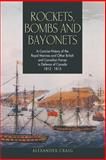 Rockets, Bombs and Bayonets, Alexander Craig, 1460000951
