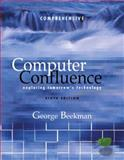 Computer Confluence, Comprehensive and Student CD, Beekman, George, 0131270958