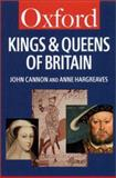 The Kings and Queens of Britain, John Cannon and Anne Hargreaves, 0192800957