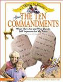 About the Ten Commandments, Rick Osborne and K. Christie Bowler, 0310220955