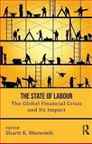 Global Financial Crisis and Its Impact on Labour, , 0415710952