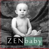Zen Baby, Judith Adler and Paul Coughlin, 0609610953