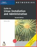 Guide to Linux Installation and Administration, Wells, Nick, 0619130954