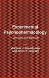 Experimental Psychopharmacology : Concepts and Methods, Greenshaw, Andrew J. and Dourish, Colin T., 0896030954