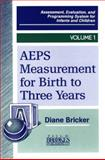 Assessment, Evaluation, and Programming System for Infants and Children Vol. 1 : Measurement for Birth to Three Years, , 1557660956