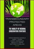 Trans-Boundary Protected Areas : The Viability of Regional Conservation Strategies, Goodale, Urami Manage, 1560220953
