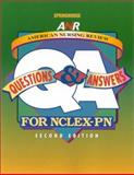 American Nursing Review : Questions and Answers for NCLEX-PN, Healy, Phyllis F., 1582550956