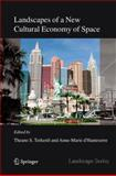 Landscapes of a New Cultural Economy of Space, , 1402040954