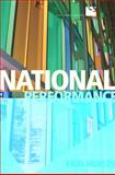 National Performance : Representing Quebec from Expo 67 to Celine Dion, Hurley, Erin, 1442640952