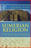 Sumerian Religion, Joshua Free, 1475170955