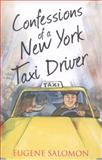Confessions of a New York Taxi Driver, Gene Salomon, 0007500955