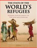 The State of the World's Refugees 2006 : Human Displacement in the New Millennium, The Office of the United Nations High Commissioner for Refugees, 0199290954