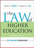 The Law of Higher Education, Kaplin, William A. and Lee, Barbara A., 0787970956