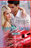 Light the Lamp, Catherine Gayle, 1500110957