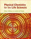 Physical Chemistry for the Life Sciences, Atkins, Peter and Paula, Julio De, 0199280959