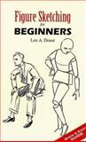 Figure Sketching for Beginners, Len A. Doust, 0486450953