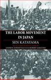 The Labor Movement in Japan, Katayama, Sen, 0985890959