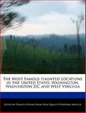 The Most Famous Haunted Locations in the United States, Dakota Stevens, 1140670956