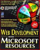 Web Site Development Kit with Microsoft Resources, Townsend, James, 1575210959