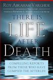 There Is Life after Death, Varghese, Roy Abraham and Varghese, Roy, 1601630956