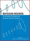 Bayesian Bounds for Parameter Estimation and Nonlinear Filtering/Tracking, , 0470120959
