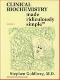 Clinical Biochemistry Made Ridiculously Simple, Goldberg, Stephen, 094078095X