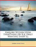 Enquire Within upon Everything [by R K Philp Wanting Sheet L], Robert Kemp Philp, 1147900957