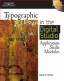 Typographic Design in the Digital Studio, David A. Amdur, 1401880959
