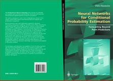 Neural Networks for Conditional Probability Estimation : Forecasting Beyond Point Predictions, Husmeier, Dirk, 1852330953