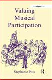 Valuing Musical Participation 9780754650959
