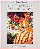 Art Across America, William H. Gerdts, 0896600955