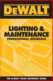 Lighting and Maintenance Professional Reference, Rosenberg, Paul and American Contractors Educational Services Staff, 097597095X