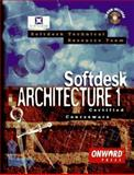 Softdesk Architecture 1 Certified Courseware, Softdesk Technical Resource Staff, 1566900956