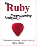 The Ruby Programming Language, Matsumoto, Yukio, 020171096X