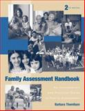 Family Assessment Handbook : An Introductory Practice Guide to Family Assessment, Thomlison, Barbara, 0495090964