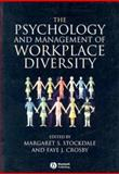 The Psychology and Management of Workplace Diversity, Stockdale, Margaret S., 1405100966