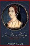 Je Anne Boleyn, Sandra Vasoli, 1495440966